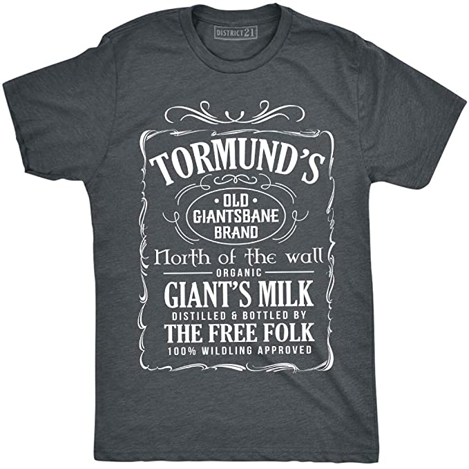 8e941a7f6 Image Unavailable. Image not available for. Color: Tormund's Old Giantsbane  Brand Giant's Milk T-Shirt Tormund Giantsbane Game of Thrones ...