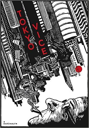 Tokyo Vice - Un journaliste américain sur le terrain de la police japonaise de Jake Adelstein 2016