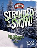 Stranded in the Snow!, Tim O'Shei and Capstone Press Staff, 0736867775