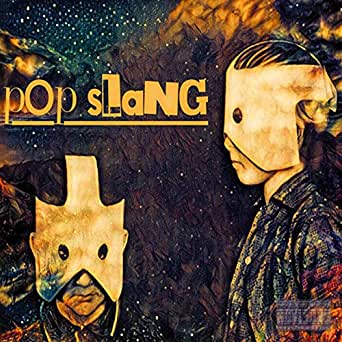 Pop Slang By Lane Brodie Alex Micheal Bjr On Amazon Music