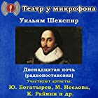 Dvenadtsataya noch' Performance Auteur(s) : William Shakespeare Narrateur(s) : Yury Bogatyryov