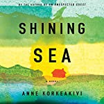 Shining Sea | Anne Korkeakivi