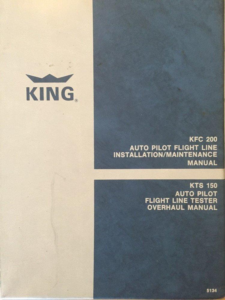 King Maintenance Overhaul Manual KFC 200 Flight Line System