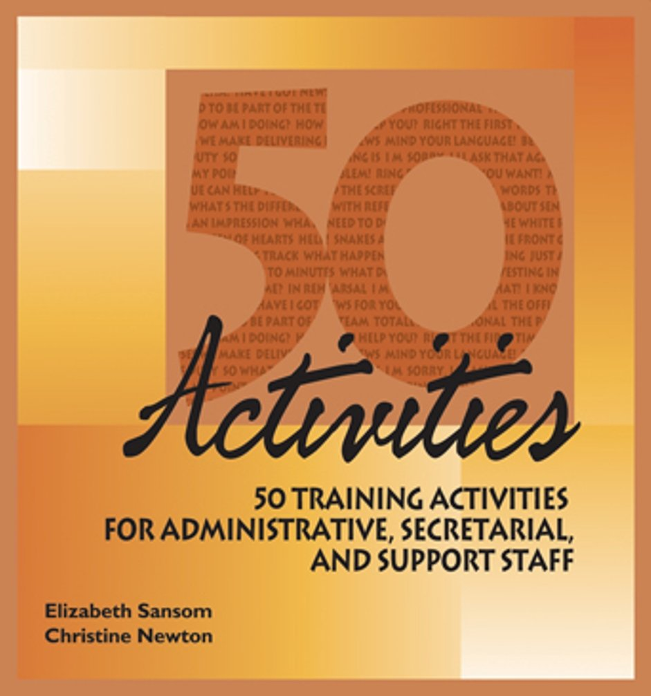 50 Training Activities for Administrative, Secretarial, and Support Staff (50 Activities Series) pdf epub