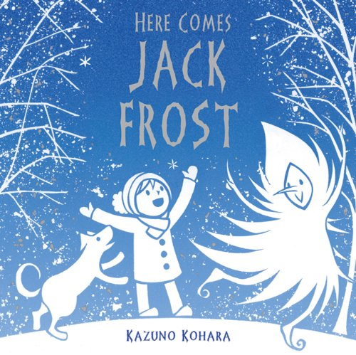 here comes jack frost book for kids