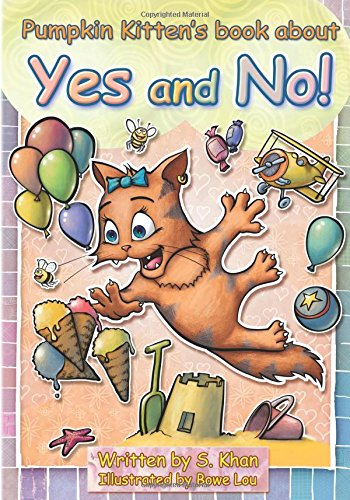 Pumpkin Kitten's book about Yes and No pdf