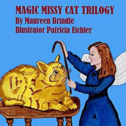 Magic Missy Cat Trilogy (Missy Cat Trilogies Book 1) by [Brindle, Maureen]