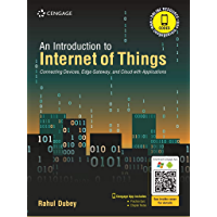 An Introduction to Internet of Things: Connecting Devices, Edge Gateway, and Cloud with Applications