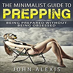 The Minimalist Guide to Prepping