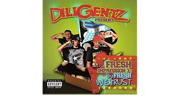In Fresh We Trust Explicit By Diligentz On Amazon Music