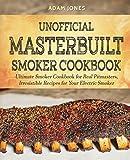 Best Masterbuilt Cookbooks - Unofficial Masterbuilt Smoker Cookbook: Ultimate Smoker Cookbook Review