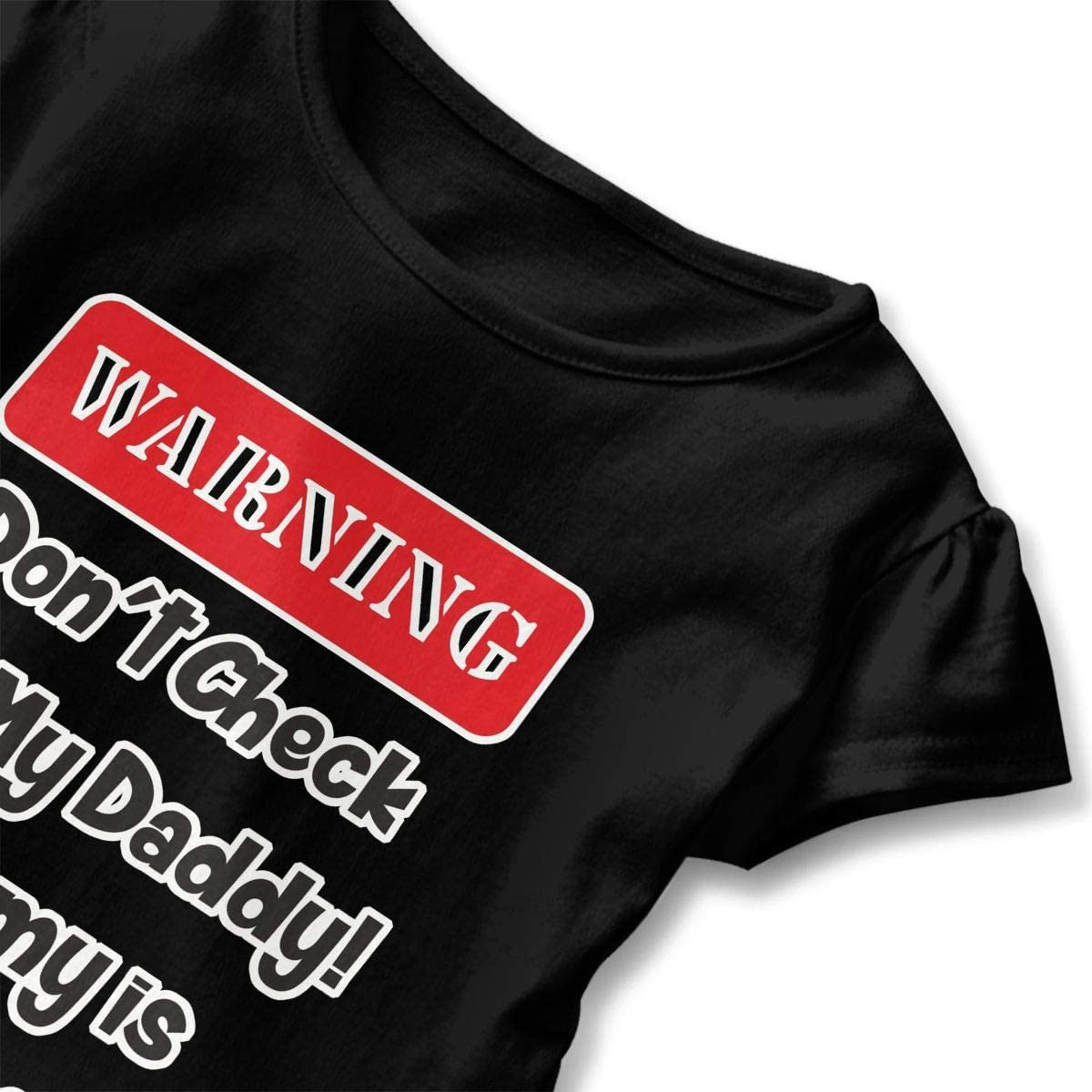 Warning Dont Check Out My Daddy Baby Skirts Stylish Kids T Shirt Dress Comfortable Flounces Skort