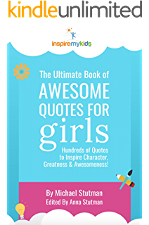 The Ultimate Book Of Inspiring Quotes For Kids Kindle Edition By Stutman Michael Conklin Kevin Children Kindle Ebooks Amazon Com