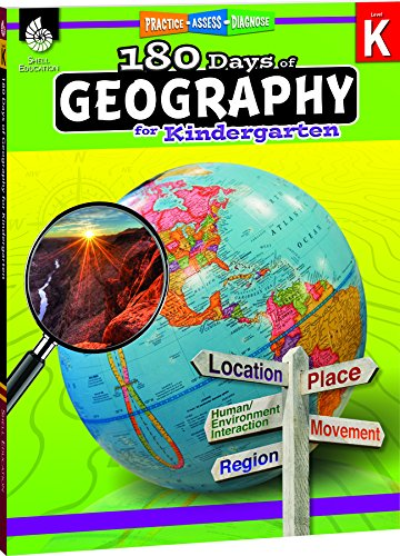 180 Days of Geography for Kindergarten - Fun Daily Practice to Build Kindergarten Geography Skills - Geography Workbook for Kids Ages 4 to 6 (180 Days of Practice) -
