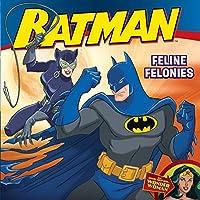 Batman Classic: Feline Felonies: With Wonder Woman (Batman (Harper Festival))
