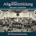 Der Nationalsozialismus (Reihe Allgemeinbildung) | Wolfgang Benz