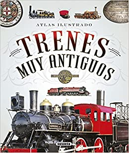 Atlas ilustrado de trenes muy antiguos: Amazon.es: Fonseca, Andrea ...