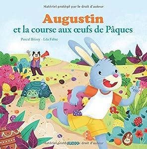"""Afficher """"Augustin et la course aux œufs de Pâques"""""""