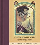 The Miserable Mill (A Series of Unfortunate Events, Book 4)