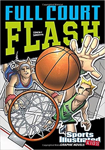 Full Court Flash (Sports Illustrated Kids Graphic Novels)