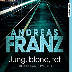 Jung, blond, tot (Julia Durant 1)