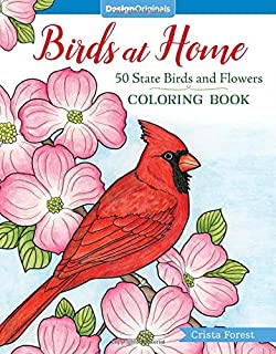 Birds At Home Coloring Book 50 State And Flowers