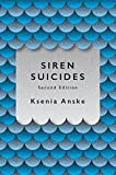 Siren Suicides: Second Edition