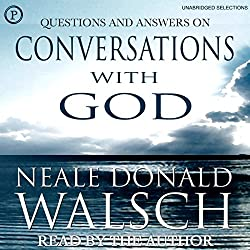Questions and Answers on Conversations with God