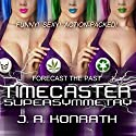 Timecaster Supersymmetry Audiobook by J. A. Konrath Narrated by Patrick Lawlor
