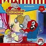 Benjamin als Detektiv (Benjamin Blümchen 24) | Elfie Donnelly