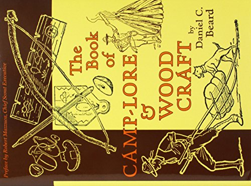 - The Book of Camp-Lore and Woodcraft (Nonpareil Books)