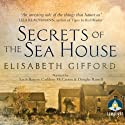Secrets of the Sea House Audiobook by Elisabeth Gifford Narrated by Cathleen McCarron, Douglas Russell, Sarah Barron