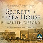 Secrets of the Sea House   Elisabeth Gifford