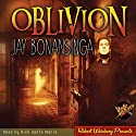 Oblivion Audiobook by Jay Bonansinga Narrated by Nick Santa Maria