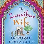The Zanzibar Wife   Deborah Rodriguez