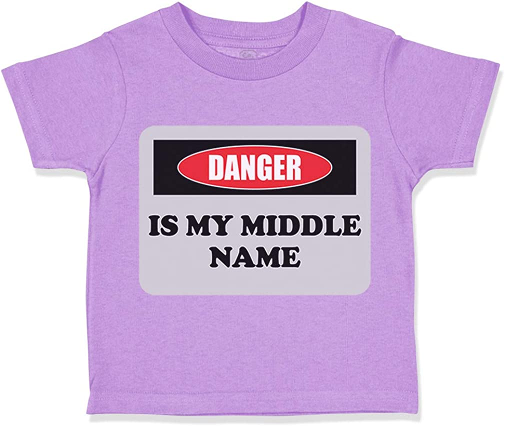 Custom Toddler T-Shirt Danger is My Middle Name Funny Humor Style B Cotton