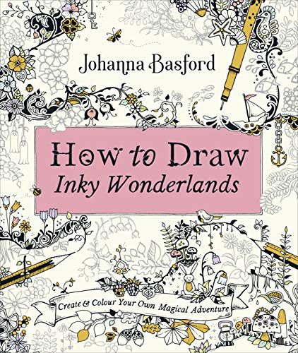 How To Draw Inky Wonderlands por Johanna Basford