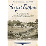 The Last Road North: A Guide to the Gettysburg Campaign, 1863 (Emerging Civil War Series)