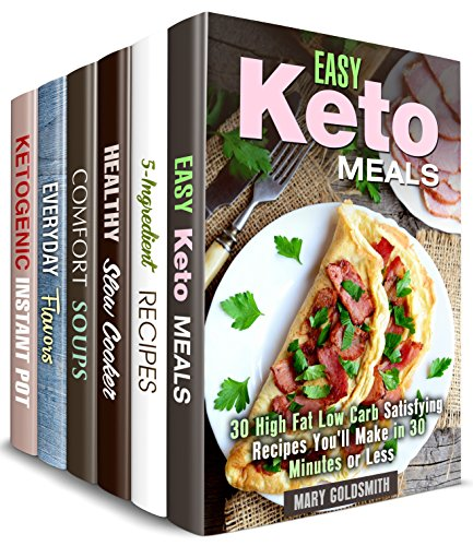 Quick and Simple Box Set (6 in 1): Over 190 Keto, Slow Cooker, 5-Ingredient, Soup, Flavor Recipes Made Easy and Delicious (Stress-Free Cooking) by Mary  Goldsmith, Claire Rodgers, Mindy Preston