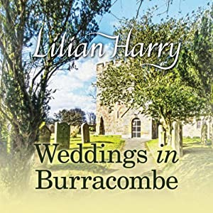 Weddings in Burracombe Audiobook