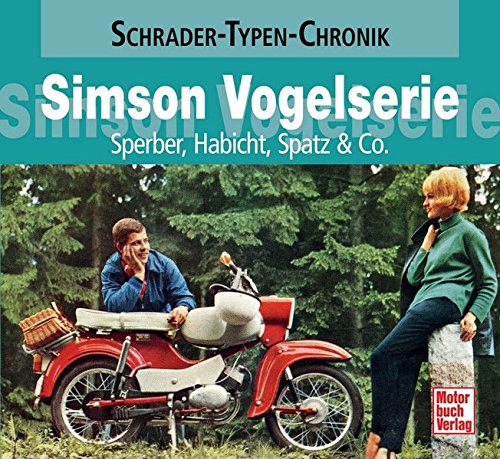 simson-vogelserie-sperber-habicht-spatz-co-schrader-typen-chronik