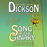 Song of the Canary | Richard Alan Dickson