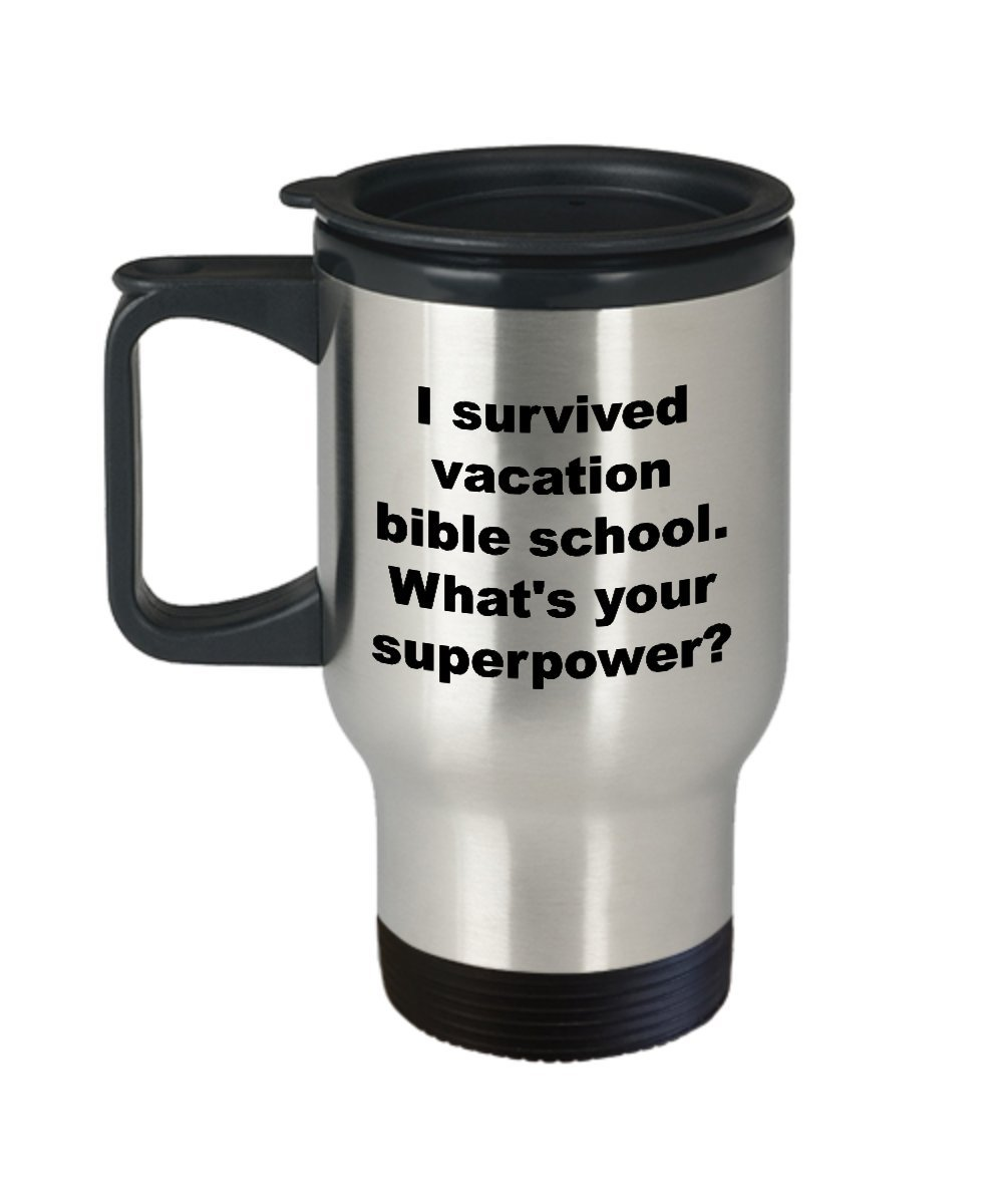 I survived VBS Travel Mug Christmas Gift Idea Vacation Bible School Christian Camp Survivor Joke Stainless Steel Insulated Tea Coffee Cup Superpower by Always Stay Calm Novelty Mug