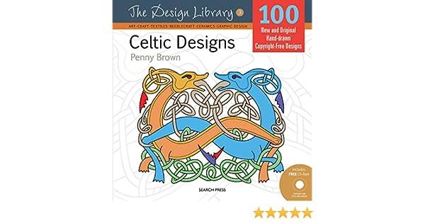 Celtic Designs Design Library Penny Brown 9781844487257 Amazon Books