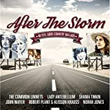 After The Storm - 40 Feel Good Country Ballads