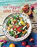 #1: The Veggie Salad Bowl: More than 60 delicious vegetarian and vegan recipes