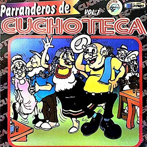 ... Parranderos de Cuchoteca