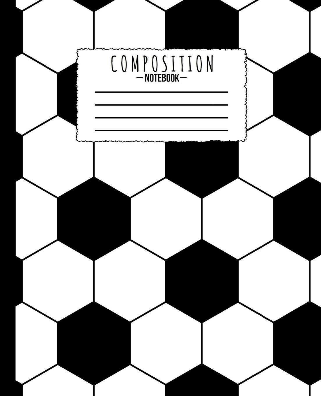 Composition Notebook: Soccer Ball Football Futbol 7.5 x 9.25 in - 110 Pages - Wide Ruled - Black Lined Paper Journal - For Back to School, Classwork, ... Thoughts, Brainstorm Ideas,  Draw, Doodle pdf