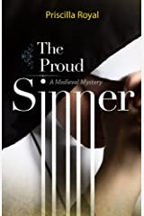 The Proud Sinner (Medieval Mysteries Book 13) Kindle Edition