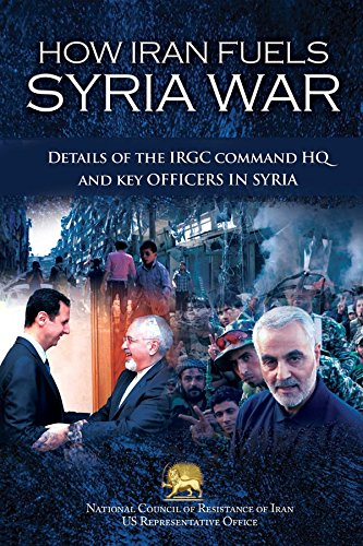 How Iran Fuels Syria War: Details of the IRGC Command HQ and Key Officers in Syria (English Edition) por [U.S. Representative Office, NCRI-]